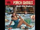 Porch Ghouls - Nine Dollars Worth Of Mumble