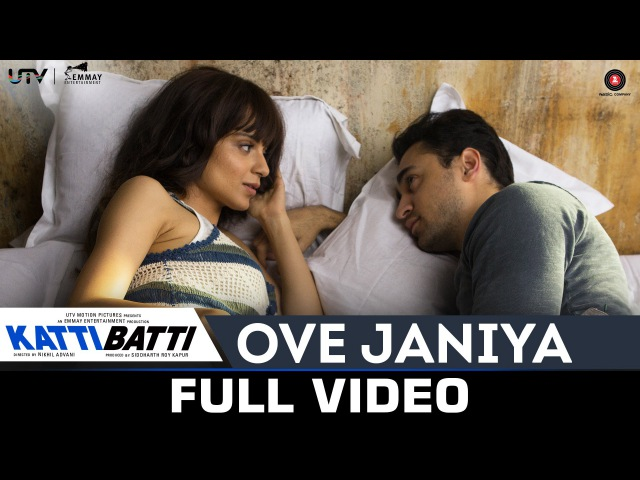 Ove Janiya - Katti Batti - Full Video | Mohan Kannan | Imran Khan Kangana Ranaut