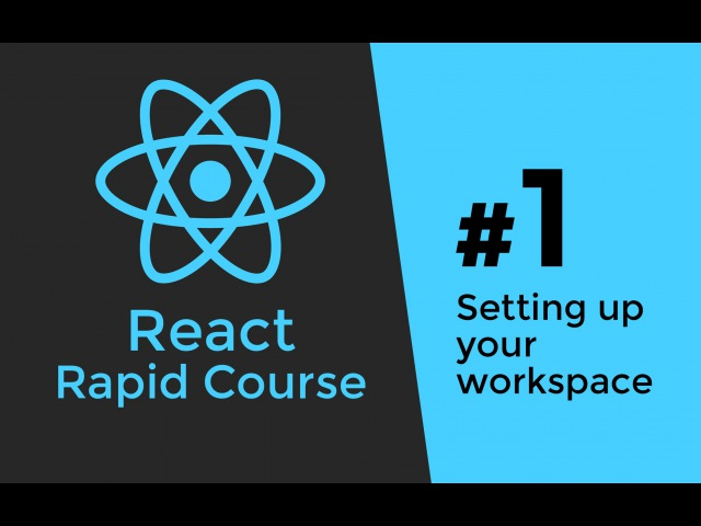 REACT JS TUTORIAL 1 Reactjs Javascript Introduction Workspace Setup