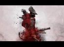 Bloodborne Босс Чудовище кровопуск