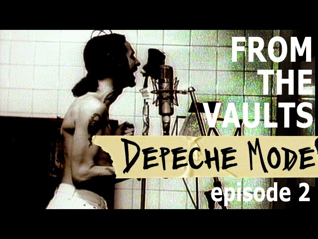 Depeche Mode A Conversation with Mr Gambaccini Episode 2 From The Vaults