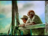 Александр Петров - Старик и море (The Old Man And The Sea)