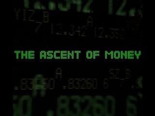 Всё о деньгах The ascent of money BBC 2008 1 серия