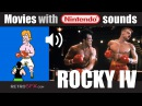ROCKY IV with PUNCH-OUT!! Nintendo NES sounds! ROCKYsPUNCHOUT