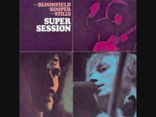 Bloomfield, Kooper, Stills - Super Session - 08 - You Don't Love Me