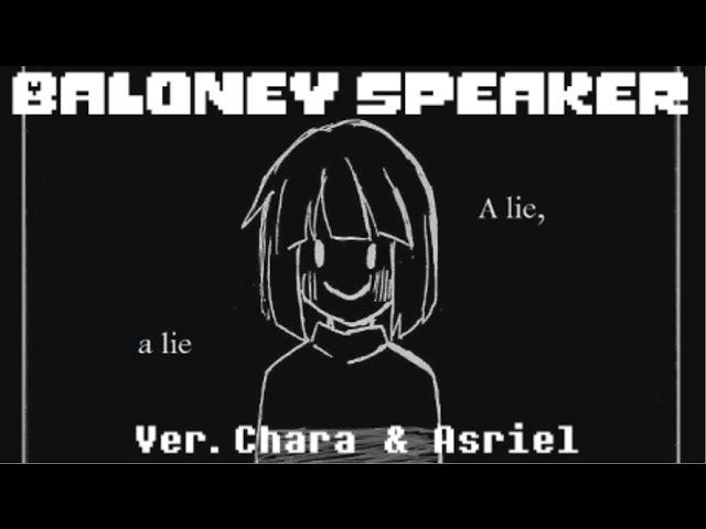 【Undertale】Ba.lo.ney Spe.a.ker (ver. Chara Asriel) 【English】
