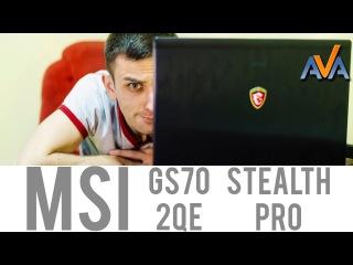 Геймер-Невидимка Ноутбук MSI GS70 2QE Stealth Pro обзор от AVA.ua