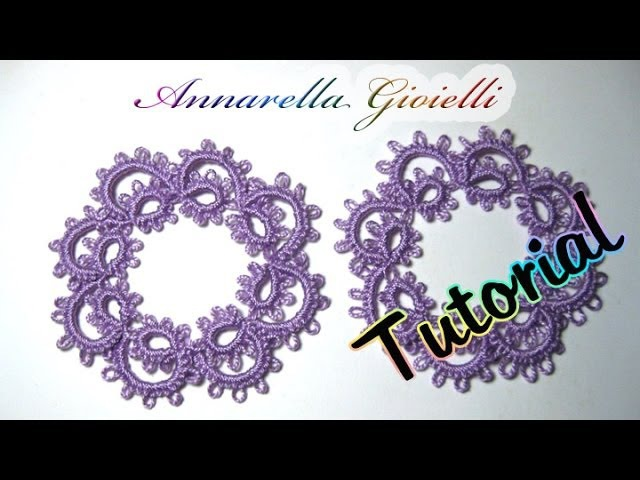 Tutorial primi orecchini a chiacchierino How to needle tatting earrings