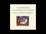 Modern Jazz Quartet &amp Laurindo Almeida ~ One Note Samba