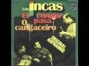 Los Incas El condor pasa 1963 VERSION ORIGINALE