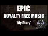 Royalty Free Music Sirius Beat - My Story Fighting Motivational Workout #2016