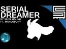 Serial Dreamer ► UNDERTALE SONG by Silva Hound [Ft. MandoPony]