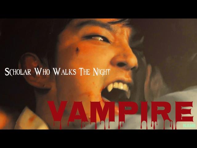 HD 밤을 걷는 선비❤Scholar Who Walks The Night ❤Kim SungYeol❤Vampire❤이준기 смотреть онлайн без регистрации