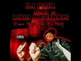 DJ Paul and Lord Infamous - Come With Me To Hell Pt 1