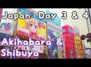 Japan Adventure: Akihabara Shibuya ✖