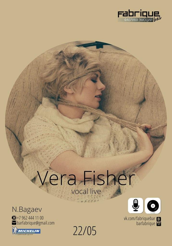 Афиша Пятигорск 22/05 Vera Fisher в FABRIQUE bar