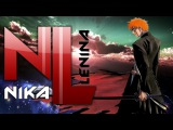 Bleach  OP №12 (Nika Lenina Russian TV Art Version)