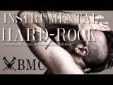 Hard-Rock music instrumental compilation 150-130 BPM - by BMC