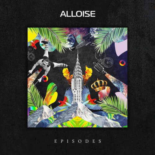 Alloise - Episodes (2016)