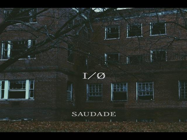 IO - Saudade [Full Album]