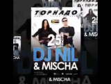 DJ NIL & MISCHA 25.07.15.