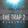 The Trap 2 Mindlock Official Group