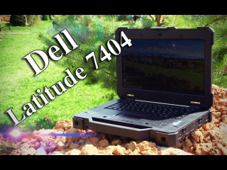 Обзор DELL LATITUDE 7404 Rugged Extreme