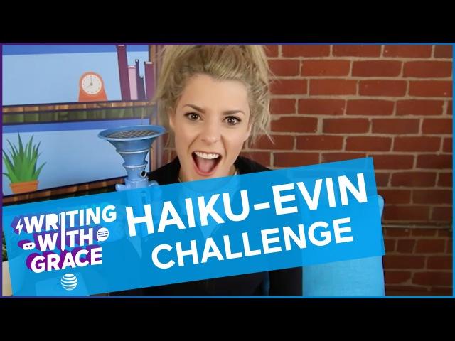 HAIKU-EVIN CHALLENGE / WWG EP 8 Grace Helbig
