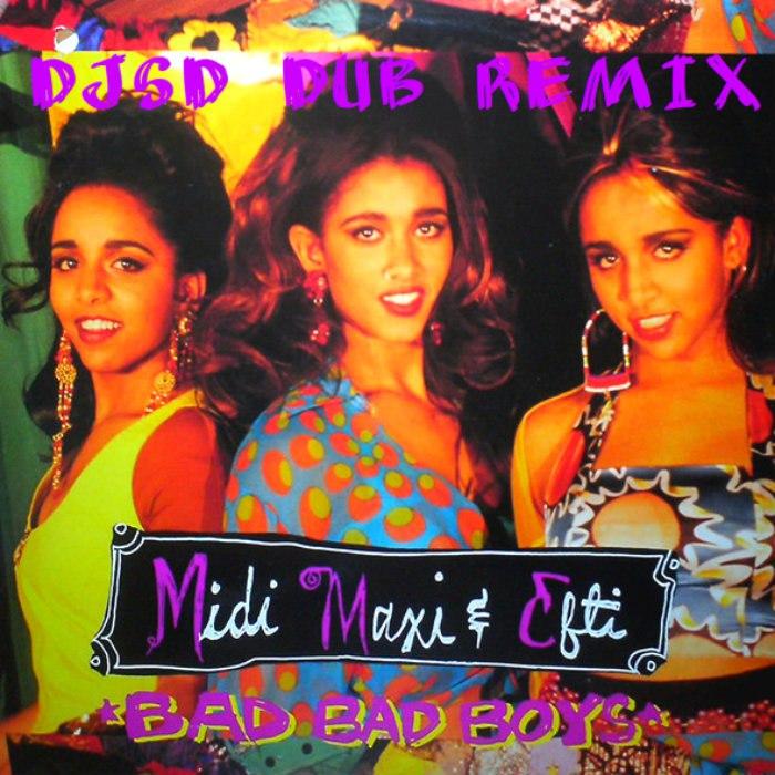 Midi, Maxi & Efti - BBB (DJSD Dub Remix) [2016]