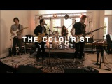 The Colourist - Yes Yes  The HoC Palm Springs 2013