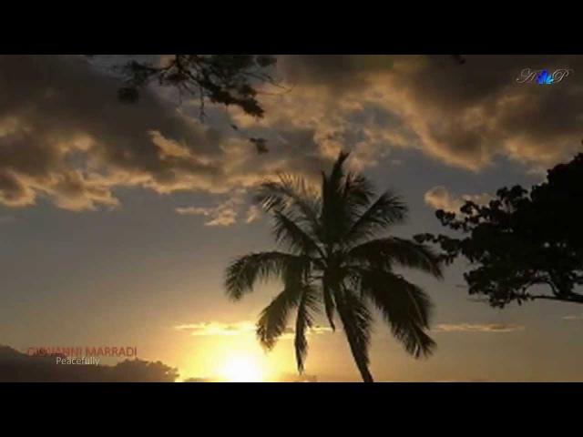 ✿ ♡ ✿ GIOVANNI MARRADI - Peacefully