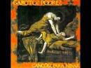 Garotos Podres - Cancões Para Ninar - Álbum Completo - Full Álbum