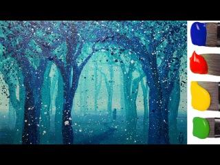 Рисуем волшебный ЛЕС акрилом / How to paint a magic wood with acrylic