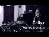 Caliban - We Are The Many (drum cover)