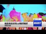 Alex M.O.R.P.H. &amp Heatbeat - Amistad