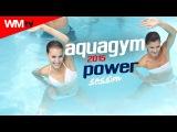 Hot Workout // Aqua Gym 2015 Power Session (130 - 135 BPM / 32 count) // WMTV