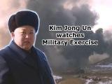 Kim Jong Un watches Military Exercise