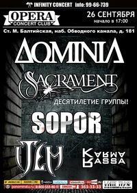 26.09.15 Dominia, Item, Sopor, Sacrament, Karma Rassa - Opera Concert Club (СПб)