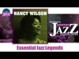Nancy Wilson - Essential Jazz Legends (Full Album  Album complet)