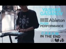 Ableton Push Performance C R E A M In The End by Yashar Gasanov