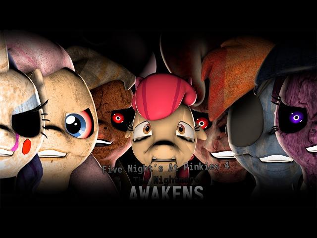 Five Nights At Pinkies 4 - The Nightmare Awakens [SFM] [HD]