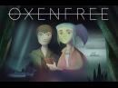 OXENFREE LAUNCH TRAILER