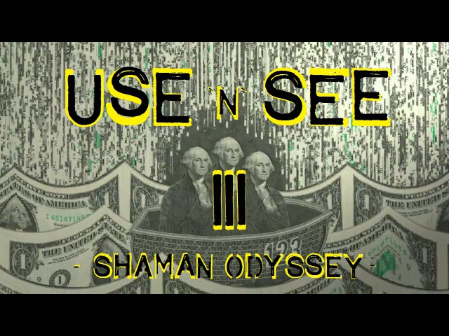 USE n SEE 3 - Shaman Odyssey (psychedelic trip movie)