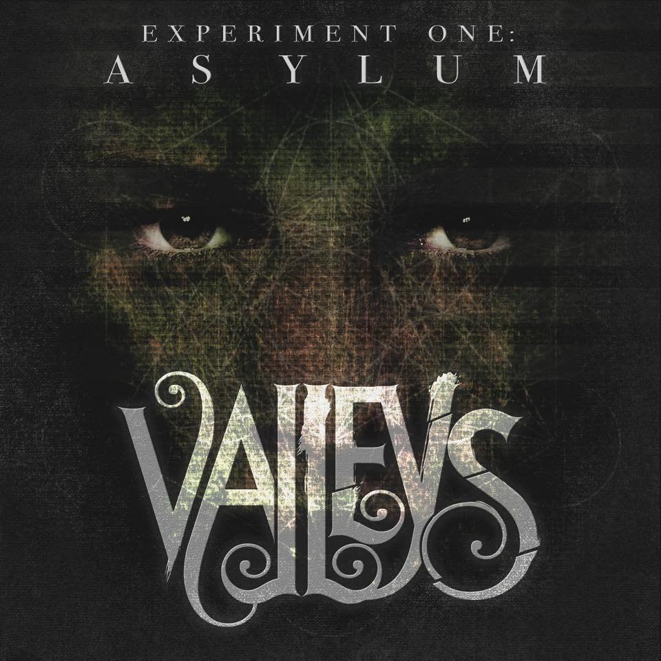 Valleys - Experiment One: Asylum (2016)