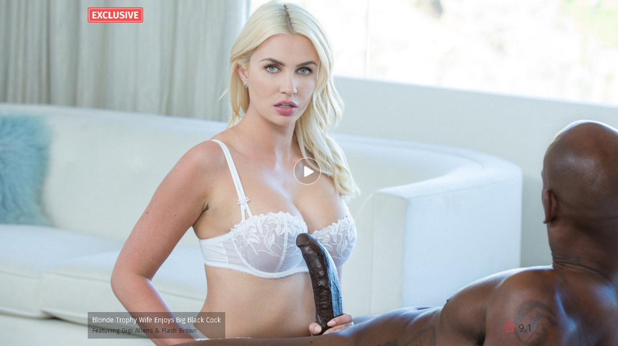 BlackED – Blonde Trophy Wife Enjoys Big Black Cock Featuring – Gigi Allens & Flash Brown