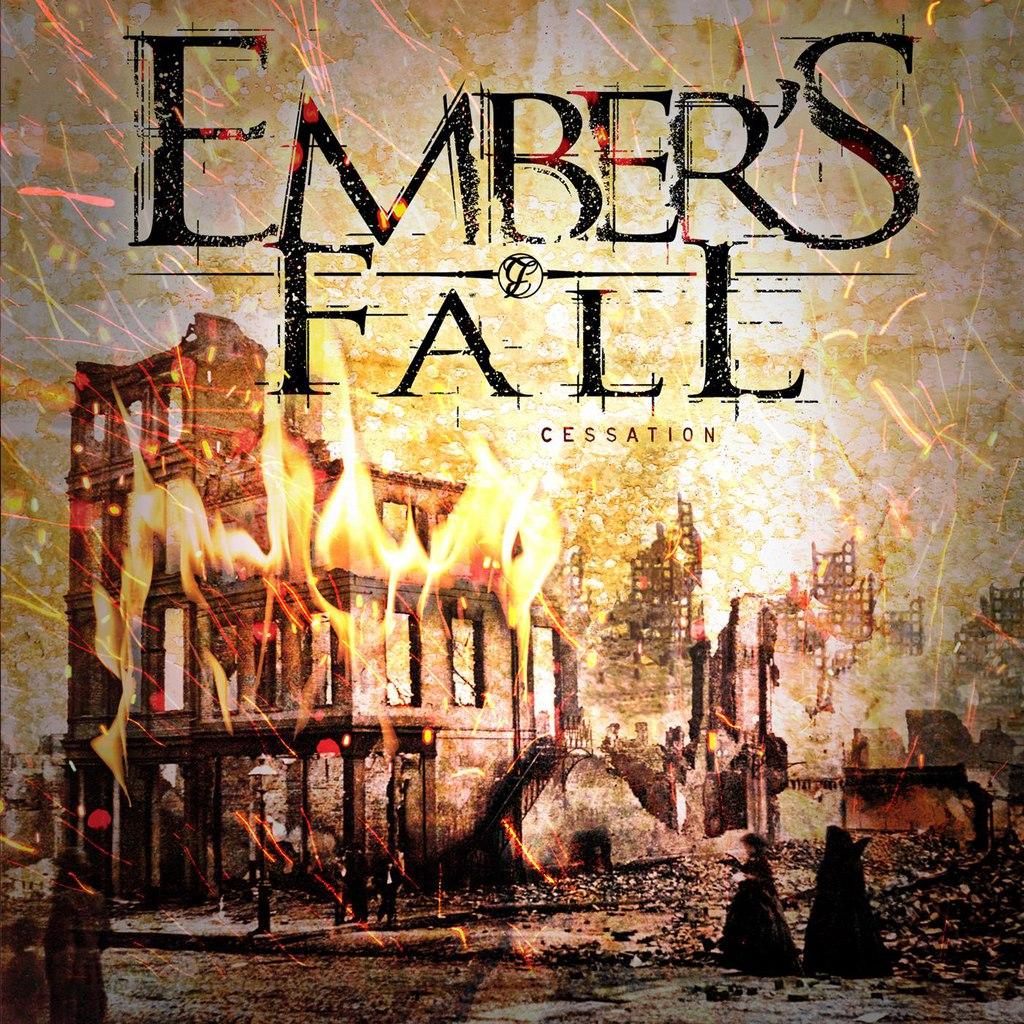 Ember's Fall - Cessation (2015)
