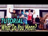 WHAT DO YOU MEAN - Justin Bieber Dance TUTORIAL  @MattSteffanina Choreography (Adv Hip Hop)