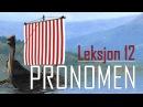 Norsk språk (Norština) - Pronomen