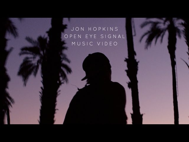 Jon Hopkins - Open Eye Signal (Official Music Video)