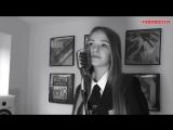 Девочка перепела Sam Smith - Writings on the wall (cover),прекрасный голос,шикарное исполнение,круто поёт кавер,талант